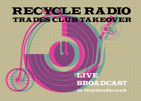 Recycle Radio Trades Club Takeover